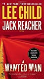 A Wanted Man (with bonus short story Deep Down) A Jack Reacher Novel by Child, Lee (2013) Paperback