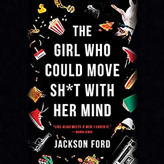 The Girl Who Could Move Sh*t with Her Mind audiobook cover art