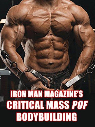 Iron Man Magazine's Critical Mass POF Bodybuilding