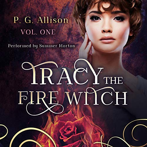 Tracy the Fire Witch: Book 1 audiobook cover art