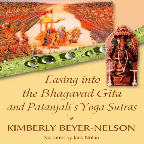 Easing into the Bhagavad Gita and Patanjali's Yoga Sutras audiobook cover art