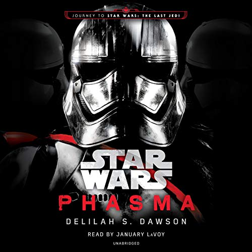 Phasma: Star Wars     Journey to Star Wars: The Last Jedi              By:                                                                                                                                 Delilah S. Dawson                               Narrated by:                                                                                                                                 January LaVoy                      Length: 12 hrs and 15 mins     173 ratings     Overall 4.3