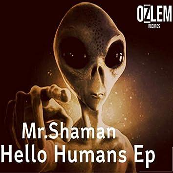 Hello Humans Ep