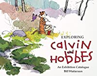 Exploring Calvin and Hobbes: An Exhibition Catalogue