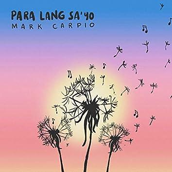 Para Lang Sa'Yo