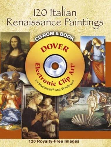 120 Italian Renaissance Paintings (Dover Electronic Clip Art)