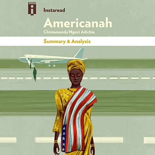 Summary & Analysis | Americanah, by Chimamanda Ngozi Adichie audiobook cover art