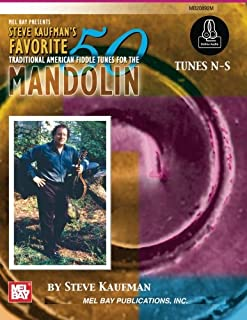 Steve Kaufman's Favorite 50 Traditional American Fiddle Tunes for the Mandolin: Tunes N-S