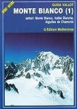 Monte Bianco (Vol. 1)