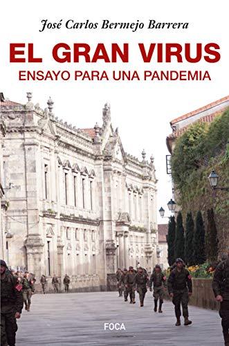 El gran virus. Ensayo para una pandemia (Investigación) eBook: Bermejo Barrera, José Carlos: Amazon.es: Tienda Kindle