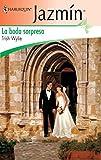 La boda sorpresa (Jazmín)