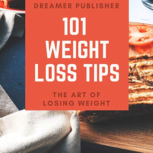 101 Weight Loss Tips audiobook cover art