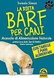 la dieta barf per cani: manuale di alimentazione naturale
