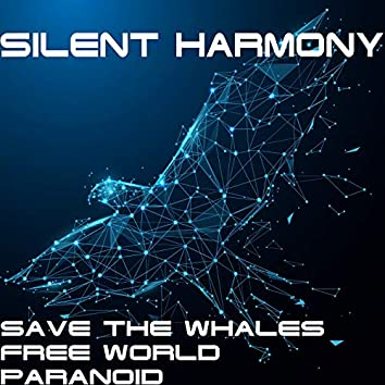 Save The Whales / Paranoid / Free World