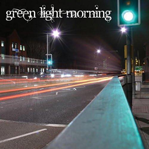 Green Light Morning