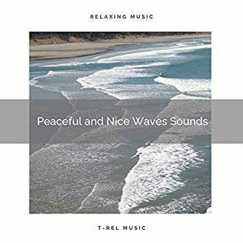 2021 New: Peaceful and Nice Waves Sounds