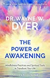 Power of Awakening, The: Mindfulness Practices and Spiritual Tools to Transform Your Life