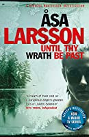 Until Thy Wrath Be Past: Rebecka Martinsson: Arctic Murders - Now a Major TV Series (Rebecka Martinsson 4)
