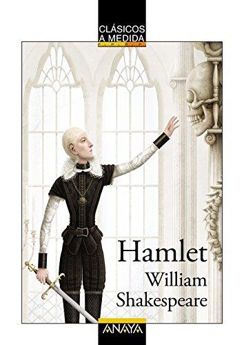Hamlet (Clásicos - Clásicos A Medida)