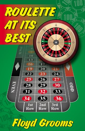 Roulette At Its Best (English Edition)