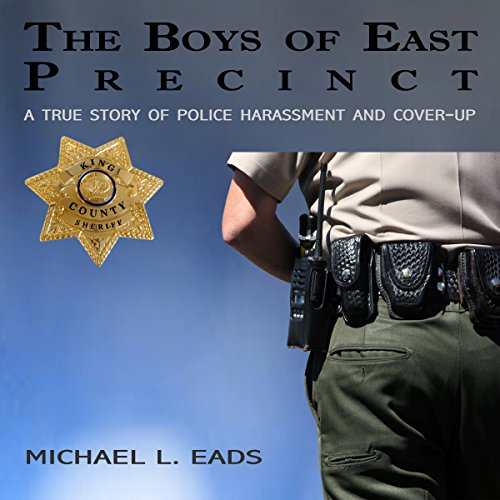 The Boys of East Precinct audiobook cover art