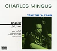Take the a Train by Charles Mingus (2006-05-30)