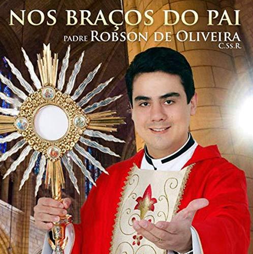 Padre Robson - Nos Bracos Do Pai [CD]