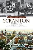 A Brief History of Scranton, Pennsylvania (English Edition)