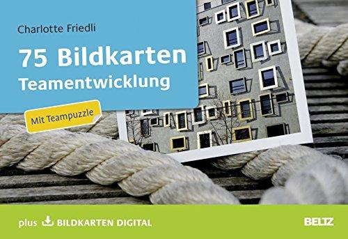 75 Bildkarten Teamentwicklung: Mit Teampuzzle plus Bildkarten digital (Beltz Weiterbildung / Fachbuch)