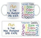 <span class='highlight'><span class='highlight'>Alun</span></span> is the Most Awesome Dad Ever! Colourful Text Personalised Fathers' Day Ceramic Gift Mug