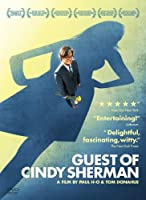 Guest of Cindy Sherman [DVD]