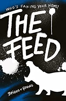The Feed by [Briggs, Reeves]