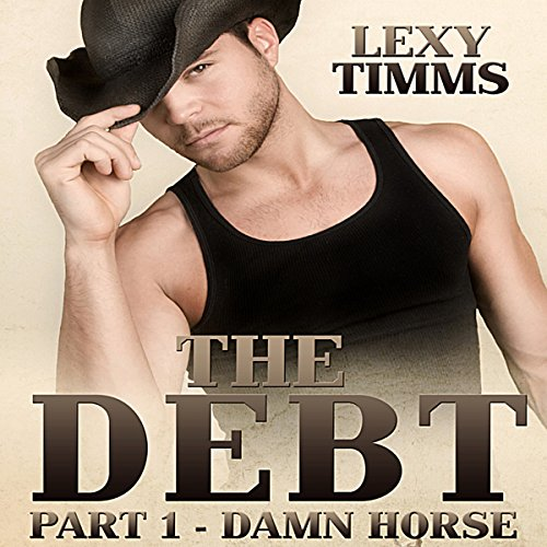The Debt, Part 1: Damn Horse cover art