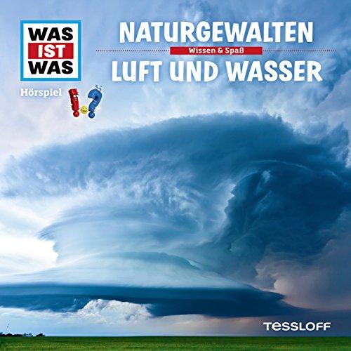 Naturgewalten / Luft und Wasser (Was ist Was 27) Titelbild