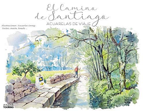 El Camino de Santiago. Acuarelas de viaje