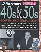 40s & 50s Power and Persuasion (20th Century Media)