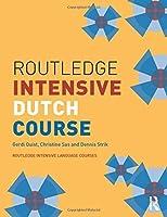 Routledge Intensive Dutch Course (Routledge Intensive Language Courses) by Gerdi Quist Christine Sas Dennis Strik(2006-06-14)
