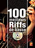 Les 100 meilleurs riffs de basse (1 Livre + 1 CD)