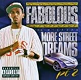 More Street Dreams Vol.2: the