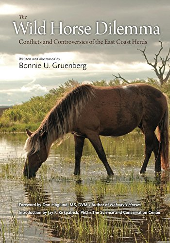 The Wild Horse Dilemma: Conflicts and Controversies of the Atlantic Coast Herds (English Edition)
