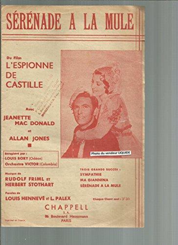 Sérénade à la mule du film L\'espionne de Castille - Jeanette Mac Donald et Allan Jones