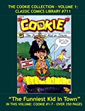 The Cookie Comic Collection Volume 1: Giant 350 Pages - CLASSIC COMICS LIBRARY #711: Includes Issues #1 - #7, Highest Quality Comic Reprints!