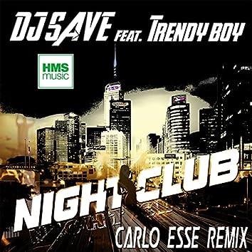Night Club (Carlo Esse Extended Version Remix)