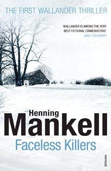 Faceless Killers: Kurt Wallander by [Henning Mankell]