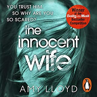 The Innocent Wife                   By:                                                                                                                                 Amy Lloyd                               Narrated by:                                                                                                                                 Christina Cole,                                                                                        Lorelei King                      Length: 8 hrs and 20 mins     376 ratings     Overall 4.1