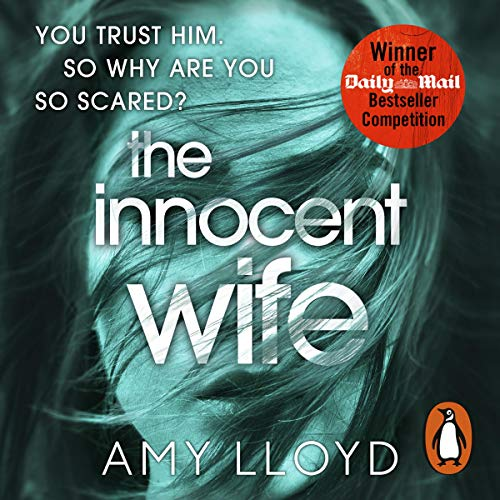 The Innocent Wife                   By:                                                                                                                                 Amy Lloyd                               Narrated by:                                                                                                                                 Christina Cole,                                                                                        Lorelei King                      Length: 8 hrs and 20 mins     435 ratings     Overall 4.0