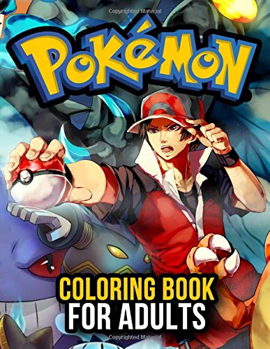 Pokemon Coloring Book: Great Coloring Pages For Adults