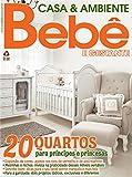 Casa & Ambiente Bebê 66 (Portuguese Edition)