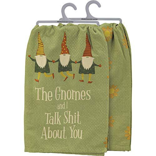 PBK The Gnomes and I Talk Shit About You Cotton Kitchen Dish Towel 28 Inch x 28 Inch