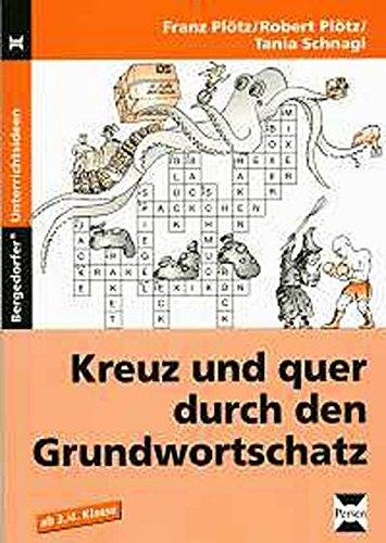 Kreuz und quer durch den Grundwortschatz - Band 1: 3./4. Klasse